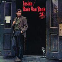 Dave Van Ronk - Inside Dave Van Ronk [Vinyl]