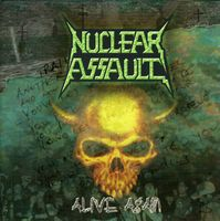 Nuclear Assault - Alive Again [Import]