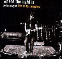 John Mayer - Where The Light Is [Import]