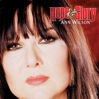 Ann Wilson (Keyboardist) - Hope & Glory