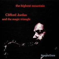 Clifford Jordan - Highest Mountain