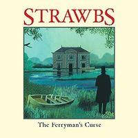 Strawbs - Ferryman's Curse