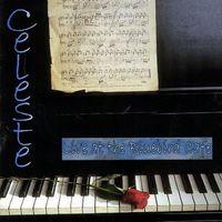 Celeste - Celeste : Live at the Bluebird Cafe