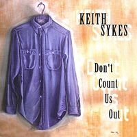 Keith Sykes - Don'T Count Us Out