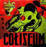 Coliseum - Parasites