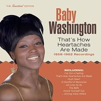 Baby Washington - That's How Heartaches Are Made: 1958-1962