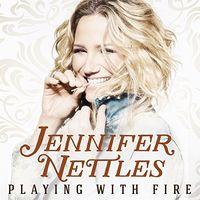 Jennifer Nettles - Playing With Fire [Vinyl]