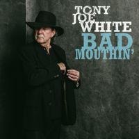 Tony Joe White - Bad Mouthin' [White LP]