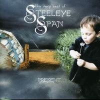 Steeleye Span - Present: Very Best Of