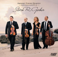 Steven Gerber - Amernet String Quartet
