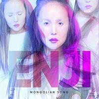 Enji - Mongolian Song