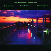 John Abercrombie - Getting There [Import]