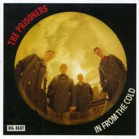 Prisoners - In From The Cold [Import]