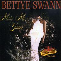 Bettye Swann - Make Me Yours: Golden Classics