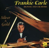 Frankie Carle - Silver & Gold [Import]