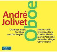 Oliver Triendl - Jolivet: Chamber Music For Oboe And Cor Anglais