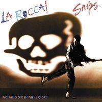 Snips - La Rocca