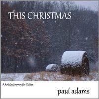 Paul Adams - This Christmas