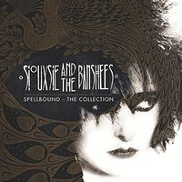 Siouxsie & The Banshees - Spellbound: The Collection (Uk)
