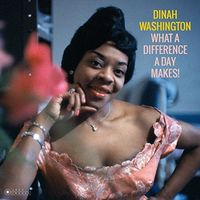 Dinah Washington - What A Difference A Day Makes (Gate) [180 Gram] (Vv)