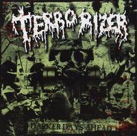 Terrorizer - Darker Days Ahead (Arg)