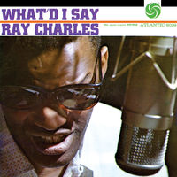 Ray Charles - What'd I Say [Indie Exclusive] (Mono)