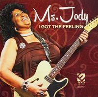Ms. Jody - Ms Jody / I Got the Feeling
