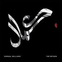 Kamaal Williams - Return