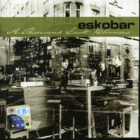 Eskobar - Thousand Last Chances [Import]