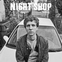 Night Shop - Night Shop
