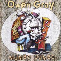 Owen Gray - Mumbo Jumbo