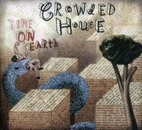 Crowded House - Time on Earth-Limited