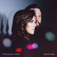 Fortunate Ones - Hold Fast [LP]