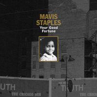 Mavis Staples - Your Good Fortune EP