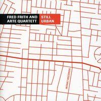 Fred Frith - Still Urban [Import]