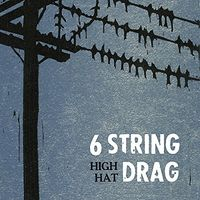 6 String Drag - High Hat (Reissue) [Reissue]