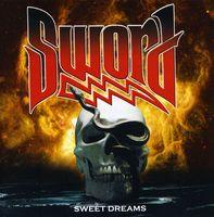 Sword - Sweet Dreams