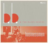 B.B. & THE BLUES SHACKS - Businessmen (Uk)