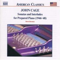 BORIS BERMAN - Sonatas & Interludes For Prepared Piano