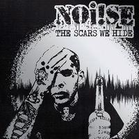 Noi!se - The Scars We Hide