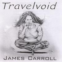 James Carroll - Travelvoid