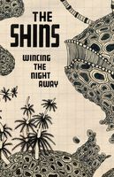 The Shins - Wincing The Night Away [Cassette]