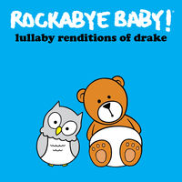 Rockabye Baby! - Lullaby Renditions of Drake