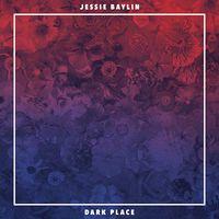 Jessie Baylin - Dark Place [Vinyl]