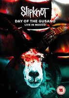 Slipknot - Day Of The Gusano: Live In Mexico / (Ntr0 Uk)