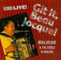 Beau Jocque - Git It Beau Jocque