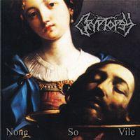 Cryptopsy - None So Vile