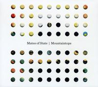 Mates Of State - Mountaintops