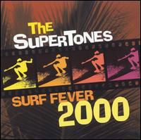 Supertones - Surf Fever 2000