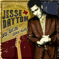 Jesse Dayton - One for the Dance Halls